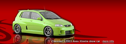 Chevrolet's 2003 Aveo Xtreme show car
